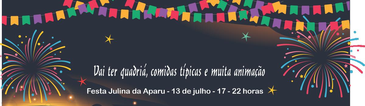 Festa Julina da Aparu. Participe!